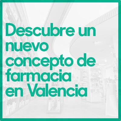 Farmacias en Valencia, nuevo concepto de farmacia